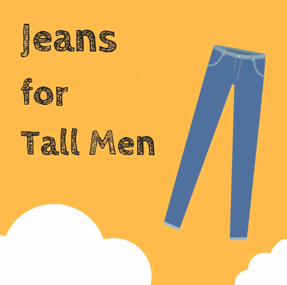 Jeans for Tall Men
